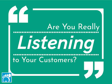 are you really listening to your customers