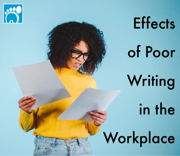 effects of poor writing in the workplace
