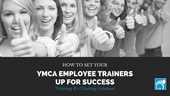 How to Set Your YMCA Employee Trainers Up for Success