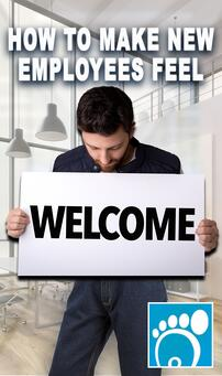 How to Make New Employees Feel Welcome
