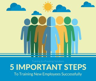 5 Important Steps to Training New Employees Successfully
