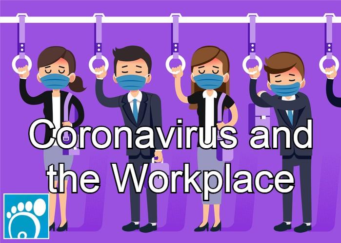 Coronavirus and the workplace