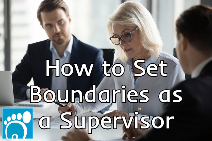 how to set boundaries as a supervisor