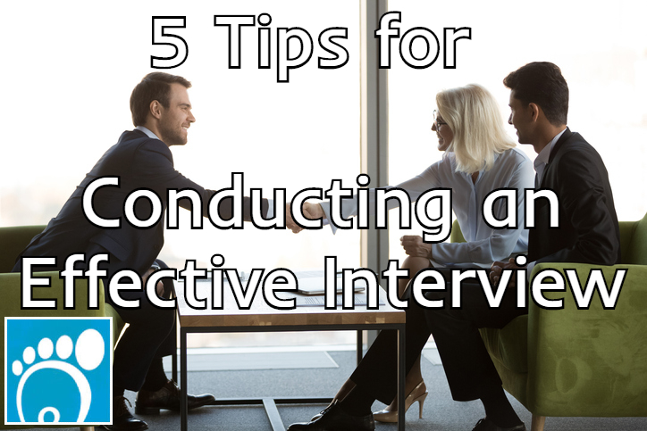 Five tips for conducting an effective interview