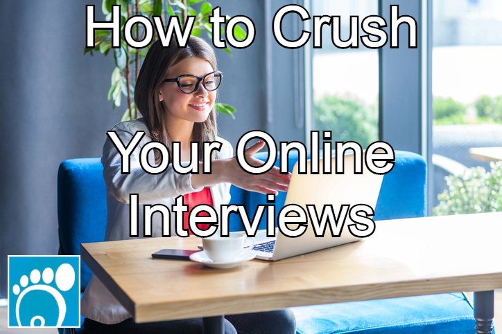 How to crush your online interviews